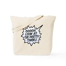 'Ooooh, Pretty Tinsel!' Tote Bag