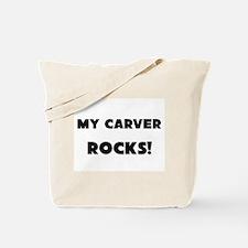 MY Carver ROCKS! Tote Bag