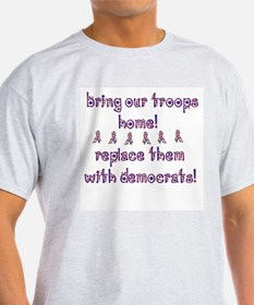 Replace them! T-Shirt