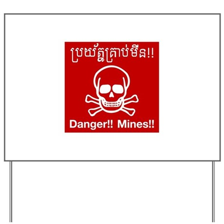 Danger Mines, Cambodia Yard Sign