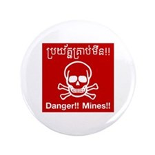 """Danger Mines, Cambodia 3.5"""" Button (100 pack)"""