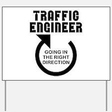 Traffic Engineer Direction Yard Sign