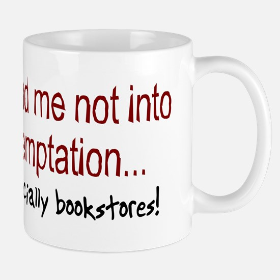 Lead Me Not Into Temptation Mug