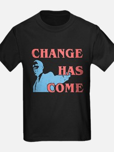 Change Has Come T