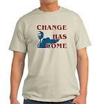 Change Has Come Light T-Shirt