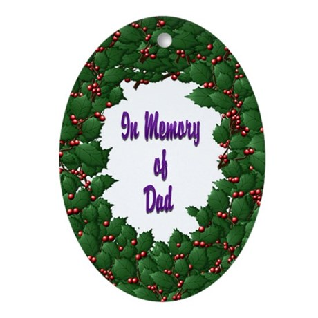 Memory of Dad Holly Wreath Oval Ornament