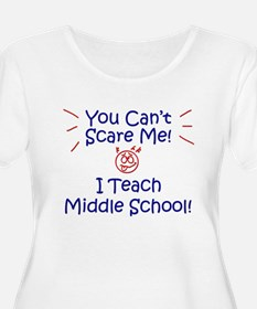 You Can't Scare Me Middle T-Shirt