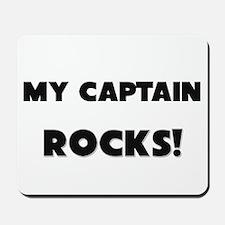 MY Captain ROCKS! Mousepad