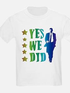 Yes We Did Rainbow T-Shirt