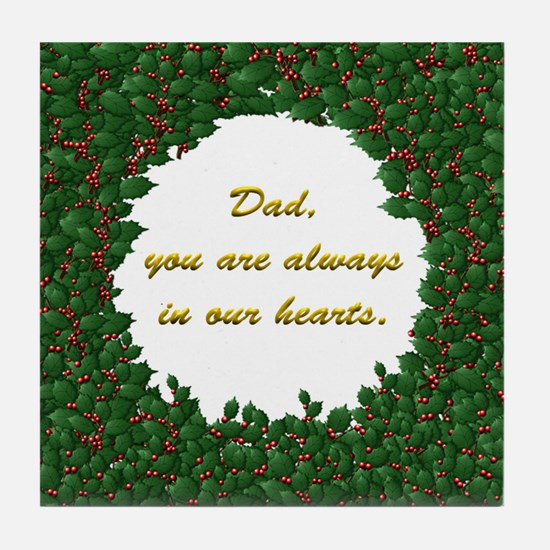 Memory of Dad Holly Wreath Tile Coaster