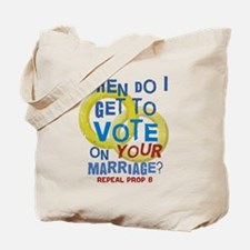 Prop 8 - Your Marriage Tote Bag