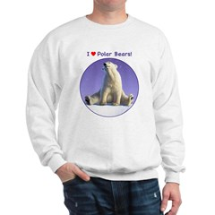 I Love Polar Bears! Sweatshirt