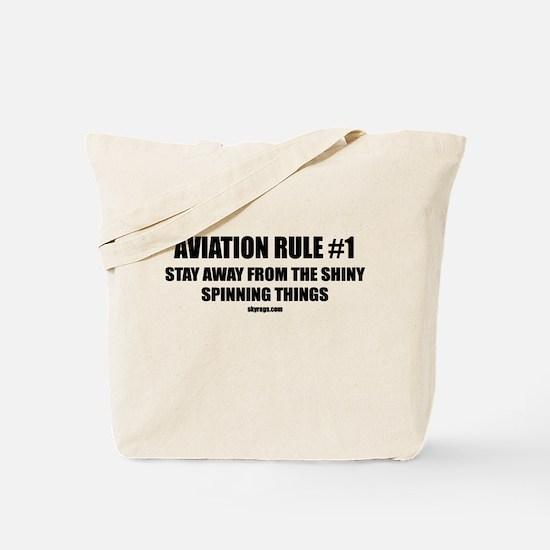 AVIATION RULE #1 Tote Bag