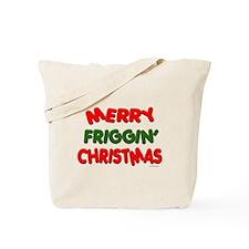 Merry Friggin' Tote Bag