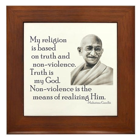 Gandhi quote - Truth is my Go Framed Tile