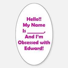 Hello!! I'm Obsessed Oval Decal