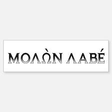 Molon Labe: Bumper Sticker (dark block)