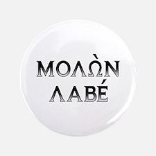 """Molon Labe: 3.5"""" Button (dark block)"""