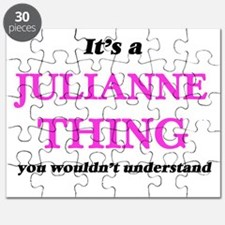 It's a Julianne thing, you wouldn't Puzzle