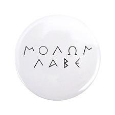 """Molon Labe (Script): 3.5"""" Button"""
