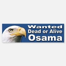 Osama Wanted Dead or Alive Bumper Bumper Bumper Sticker