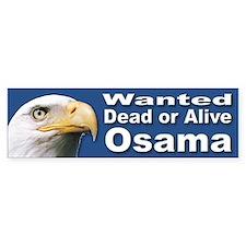 Osama Wanted Dead or Alive Bumper Bumper Sticker
