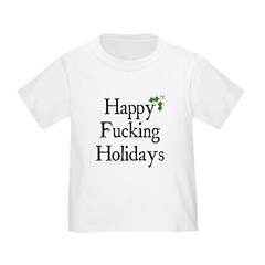 Happy F'in Holidays T