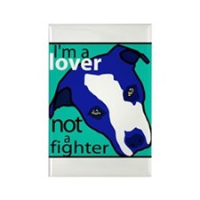 """Pit Bull """"Lover Not a Fighter"""" Magnet"""