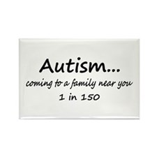 Autism, Coming To A Family Near You Rectangle Magn