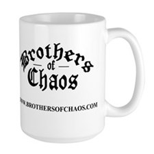 Brothers of Chaos Coffee Mug(for manly men)