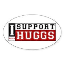 I Support Huggs Oval Decal