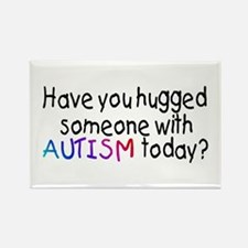 Have You Hugged Someone With Autism Today? Rectang