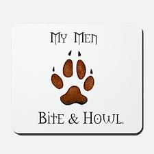 My men Bite & Howl Mousepad