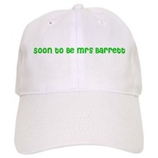Soon to Be Mrs Barrett Baseball Cap