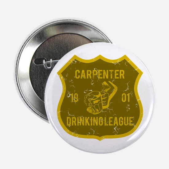 "Carpenter Drinking League 2.25"" Button"