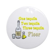 One Tequila, Two Tequila, Three Tequila, Floor Orn