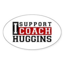 I Support Huggins Oval Decal