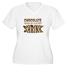 Chocolate Makes my Clothes Sh T-Shirt