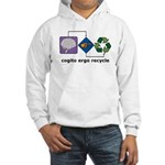 Cogito Ergo Recycle Hooded Sweatshirt