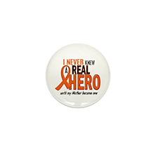 Never Knew A Hero 2 ORANGE (Mother) Mini Button (1