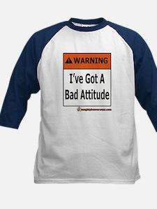 I've Got A Bad Attitude Kids Baseball Jersey