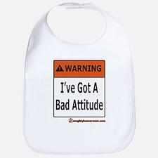 I've Got A Bad Attitude Bib