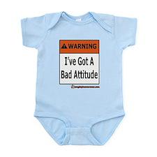 I've Got A Bad Attitude Infant Bodysuit