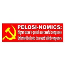 Pelosi Government Bail Outs Bumper Bumper Bumper Sticker