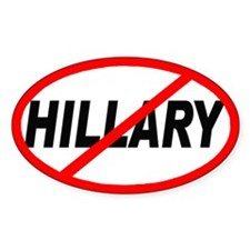 Anti No Hillary Clinton Oval Decal