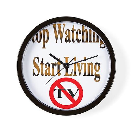 Stop Watching, Start Living Wall Clock