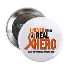 "Never Knew A Hero 2 ORANGE (Mommy) 2.25"" Button"