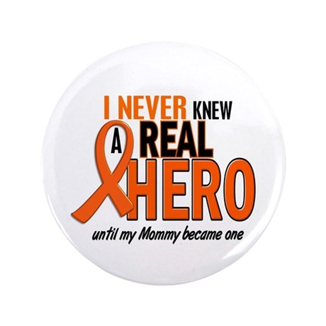 """Never Knew A Hero 2 ORANGE (Mommy) 3.5"""" Button"""
