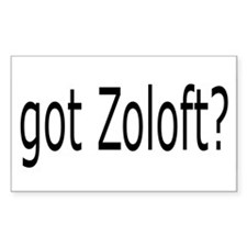 got Zoloft? Rectangle Decal