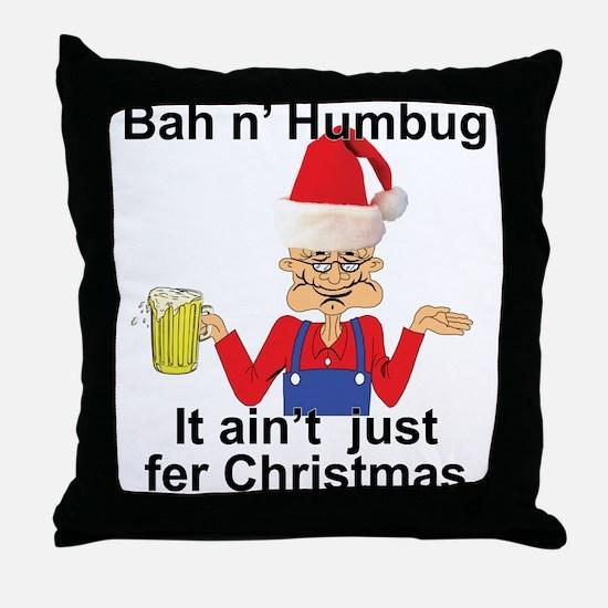 Un Christmas HUMBUG! Throw Pillow